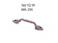 TAY TỦ TP 295